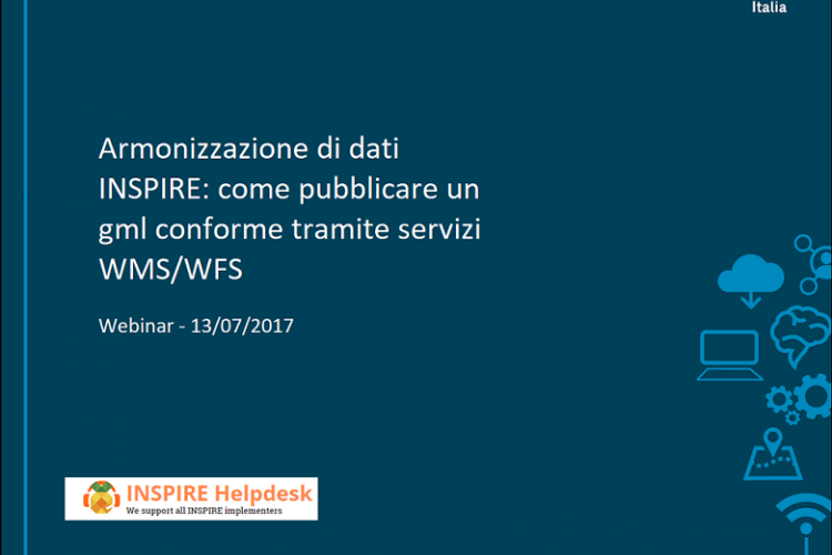 INSPIRE Data Harmonization: how to publish an INSPIRE conformant GML through WFS and WMS services